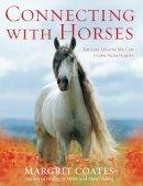 Coates, Margrit - Connecting with Horses - 9781846040856 - V9781846040856