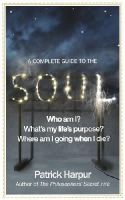 Patrick Harpur - A Complete Guide to the Soul - 9781846041860 - V9781846041860