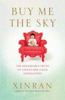 Xinran - Buy Me the Sky - 9781846044724 - 9781846044724
