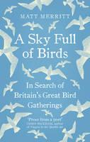Merritt, Matt - A Sky Full of Birds (Nicole Graves Mysteries) - 9781846044809 - V9781846044809