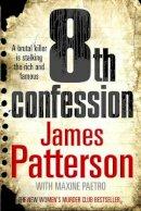 Patterson, James - 8th Confession - 9781846052590 - KOC0013524