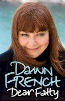 French Dawn - Dear Fatty - 9781846053450 - KTJ0033852