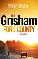 Grisham, John - Ford County - 9781846057137 - KTG0004978