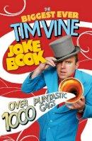 Tim Vine - The Biggest Ever Tim Vine Joke Book - 9781846058271 - V9781846058271