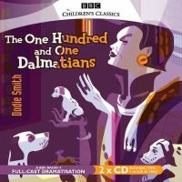 DODIE SMITH - One Hundred and One Dalmatians (BBC Audio) - 9781846071119 - V9781846071119