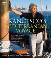 da Mosto, Francesco - Francesco's Mediterranean Voyage - 9781846073403 - KEX0284655
