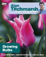 Alan Titchmarsh - Alan Titchmarsh How to Garden: Growing Bulbs - 9781846074073 - V9781846074073