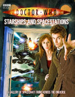 Richards, Justin - Doctor Who: Starships And Spacestations - 9781846074233 - V9781846074233