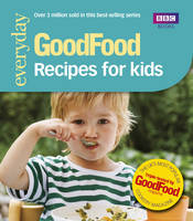 Angela Nilsen, Jeni Wright - 101 Recipes for Kids: Tried-and-Tested Ideas (Good Food 101) - 9781846074240 - V9781846074240