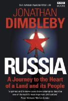 Dimbleby, Jonathan - Russia: A Journey to the Heart of a Land and its People - 9781846076732 - KEX0290055