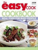 Giles, Sarah - The Easy Cook Cookbook - 9781846077470 - V9781846077470