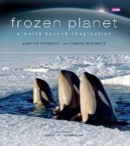 Alastair Fothergill, Vanessa Berlowitz - Frozen Planet - 9781846079627 - V9781846079627