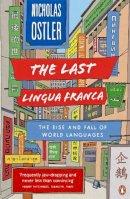 Nicholas Ostler - last lingua franca, the - 9781846142161 - V9781846142161