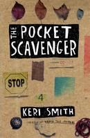 Smith, Keri - Pocket Scavenger the - 9781846147098 - V9781846147098