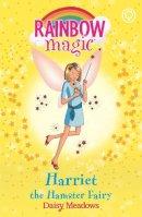 Meadows, Daisy - HARRIET THE HAMSTER FAIRY (RAINBOW MAGIC) - 9781846161674 - KTM0000710