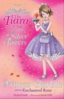 French, Vivian - Princess Charlotte and the Enchanted Rose (The Tiara Club) - 9781846161957 - KST0022278