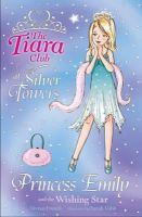 Vivian French - Princess Emily and the Wishing Star (The Tiara Club) - 9781846162008 - KEX0274598