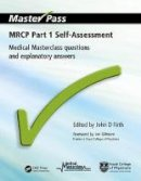John D. Firth - MRCP Self-Assessment: Pt. 1: Medical Masterclass Questions and Explanatory Answers (MasterPass Series) - 9781846192272 - V9781846192272