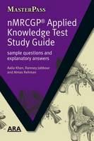 Khan, Aalia; Jabbour, Ramsey; Rehman, Almas - NMRCGP Applied Knowledge Test Study Guide - 9781846192302 - V9781846192302