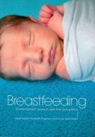Dalzell, Janet; Rogerson, Elizabeth; Martindale, Linda - Breastfeeding - Contemporary Issues in Practice and Policy - 9781846193613 - V9781846193613