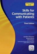 Silverman, Jonathan, Kurtz, Suzanne, Draper, Juliet - Skills for Communicating With Patients - 9781846193651 - V9781846193651
