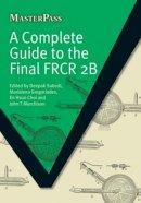 Deepak Subedi - Complete Guide to the Final FRCR 2B - 9781846194474 - V9781846194474