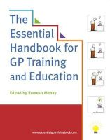 Ramesh Mehay - The Essential Handbook for GP Training and Education - 9781846195938 - V9781846195938
