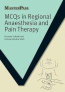 Sehmbi, Herman, Shah, Ushma Jitendra - MCQs in Regional Anaesthesia and Pain Therapy (Masterpass) - 9781846199714 - V9781846199714