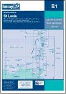 Imray - Imray Chart B1: St Lucia - 9781846235528 - V9781846235528