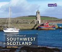 Pike, Dag - Hidden Harbours of Southwest Scotland - 9781846237027 - V9781846237027