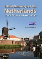 Busby, Louise - Inland Waterways of the Netherlands - 9781846237485 - V9781846237485
