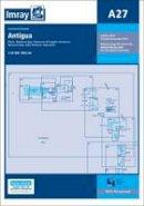 Imray - Imray Chart A27: Antigua (Iolaire Charts) - 9781846237645 - V9781846237645