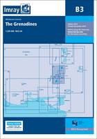 Imray - Imray Chart B3: The Grenadines- St Vincent to Grenada (Iolaire) - 9781846237782 - V9781846237782