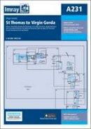 Imray - Imray Chart A231: Virgin Islands - St Thomas to Virgin Gorda (Iolaire) - 9781846238536 - V9781846238536