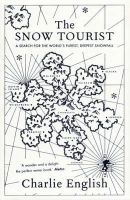 English, Charlie - The Snow Tourist - 9781846270642 - KTG0007604