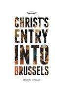 Verhulst, Dimitri - Christ's Entry into Brussels - 9781846274671 - V9781846274671