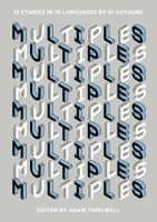 Thirlwell, Adam - MULTIPLES AIR EXP: 12 Stories in 18 Languages by 61 Authors - 9781846275388 - V9781846275388