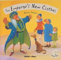 - The Emperor's New Clothes (Flip Up Fairy Tales) - 9781846430206 - V9781846430206