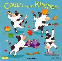 Airlie Anderson - Cows in the Kitchen (Classic Books with Holes) - 9781846431104 - V9781846431104