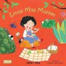 Barbara Nascimbeni - Little Miss Muffet (Classic Books with Holes) - 9781846435003 - V9781846435003