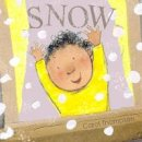 Thompson, Carol - Snow (Whatever the Weather) - 9781846436819 - V9781846436819