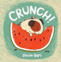 Rabei, Carolina - Crunch (Child's Play Library) - 9781846437328 - V9781846437328
