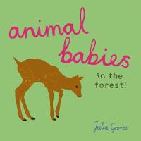 - Animal Babies in the Forest! - 9781846438783 - V9781846438783
