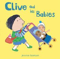 Spanyol, Jessica - Clive and His Babies (All About Clive) - 9781846438820 - V9781846438820