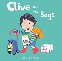 Spanyol, Jessica - Clive and His Bags (All About Clive) - 9781846438844 - V9781846438844