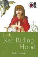 Ladybird - Little Red Riding Hood: Ladybird Tales - 9781846469855 - V9781846469855