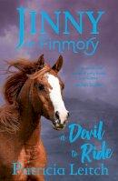 Leitch, Patricia - Devil to Ride (Jinny of Finmory) - 9781846471070 - V9781846471070