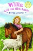 Berlie Doherty - Willa and Old Miss Annie - 9781846471193 - KRS0029180