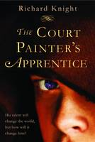 Richard Knight - Court Painter's Apprentice - 9781846471278 - 9781846471278