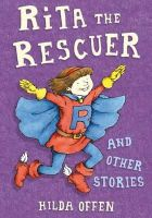 Hilda Offen - Rita the Rescuer and Other Stories - 9781846471513 - KRS0029119